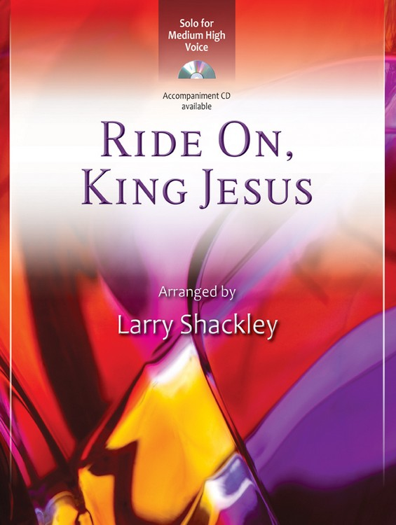 Ride On, King Jesus - Digital Delivery