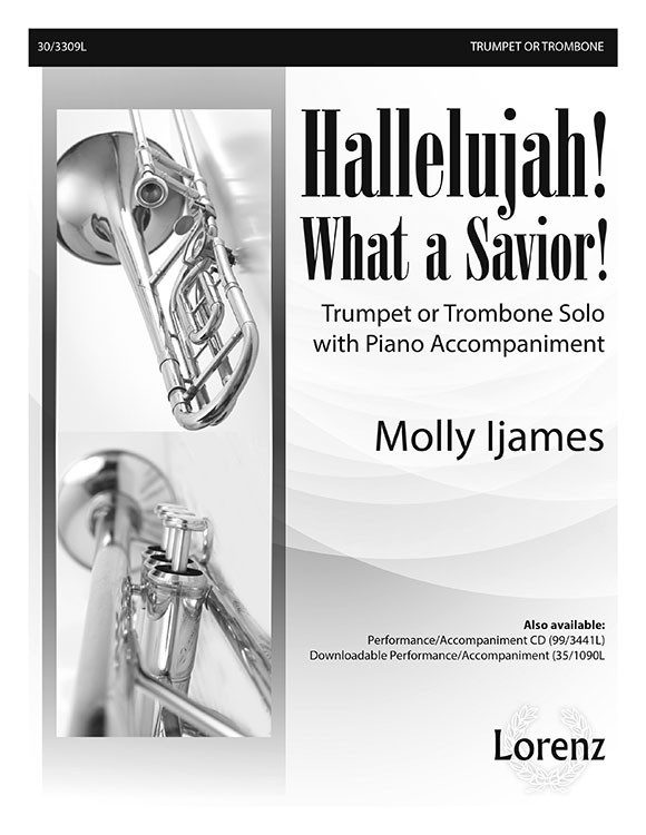 Hallelujah! What a Savior! - Trumpet or Trombone Digital Delivery