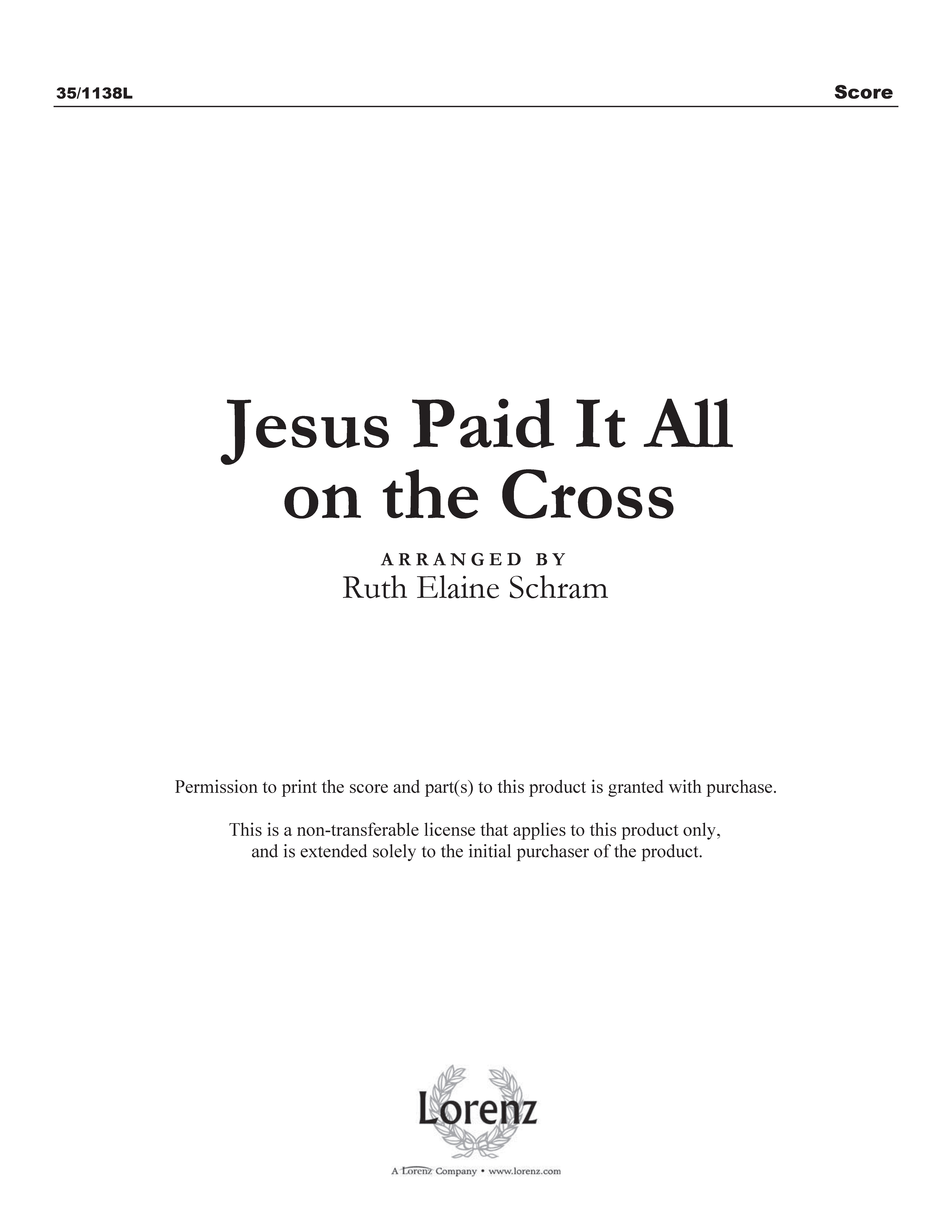 Jesus Paid It All on the Cross (Digital Delivery)