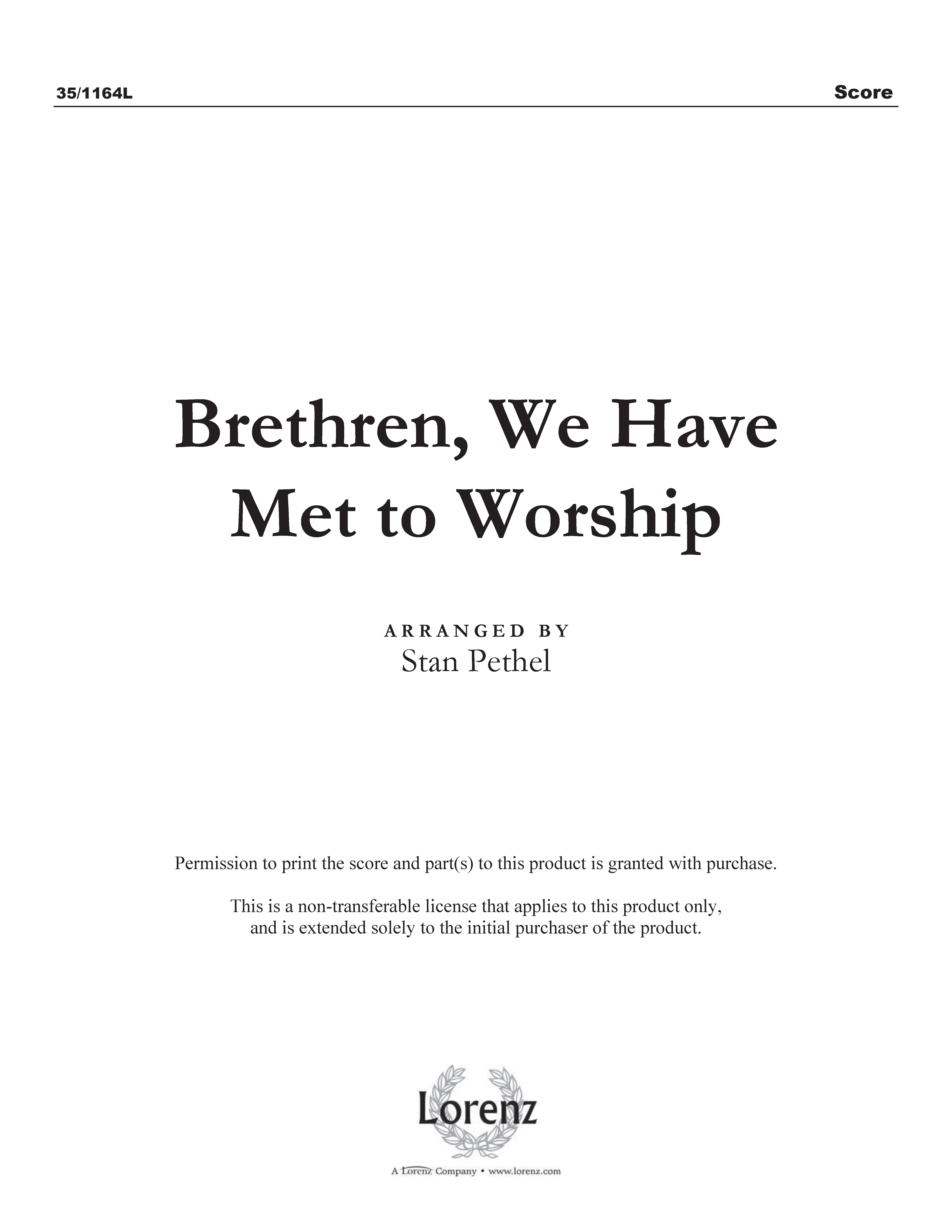 Brethren, We Have Met to Worship (Digital Delivery)