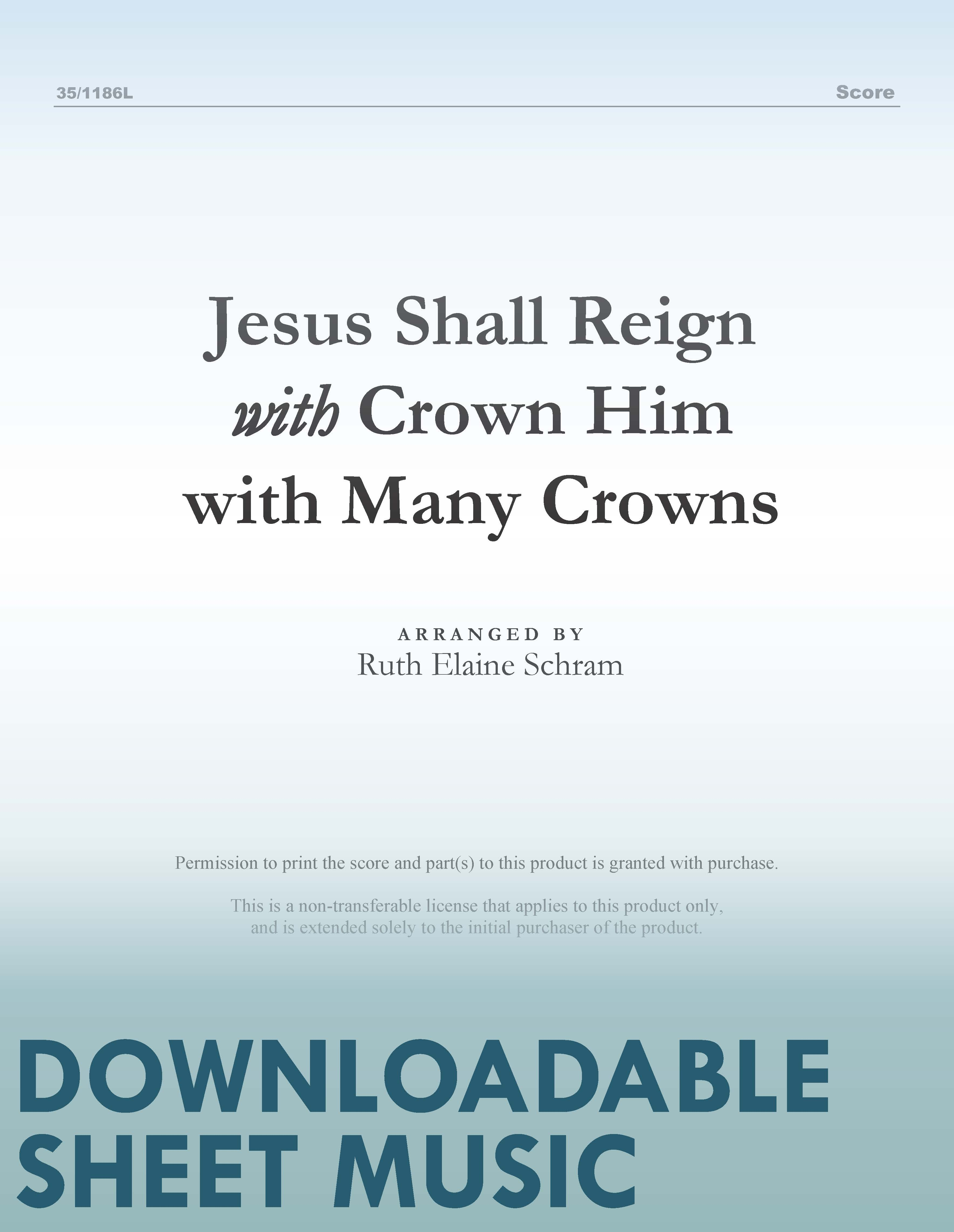 Jesus Shall Reign with Crown Him with Many Crowns (Digital Delivery)