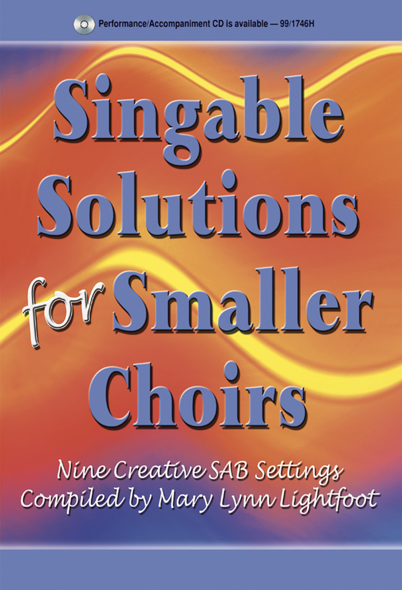 Singable Solutions for Smaller Choirs