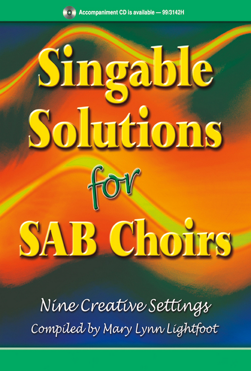 Singable Solutions for SAB Choirs