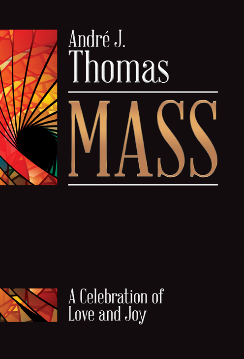 Mass: A Celebration of Love and Joy