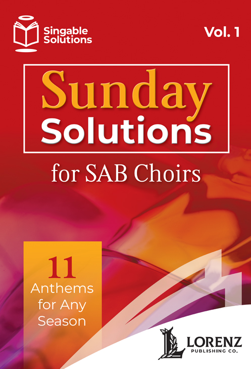 Sunday Solutions for SAB Choirs
