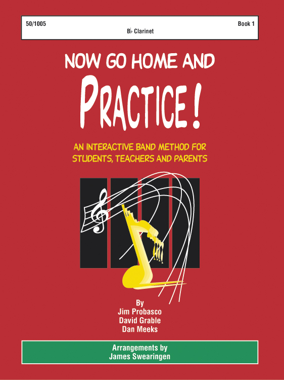 Now Go Home And Practice Book 1 Clarinet