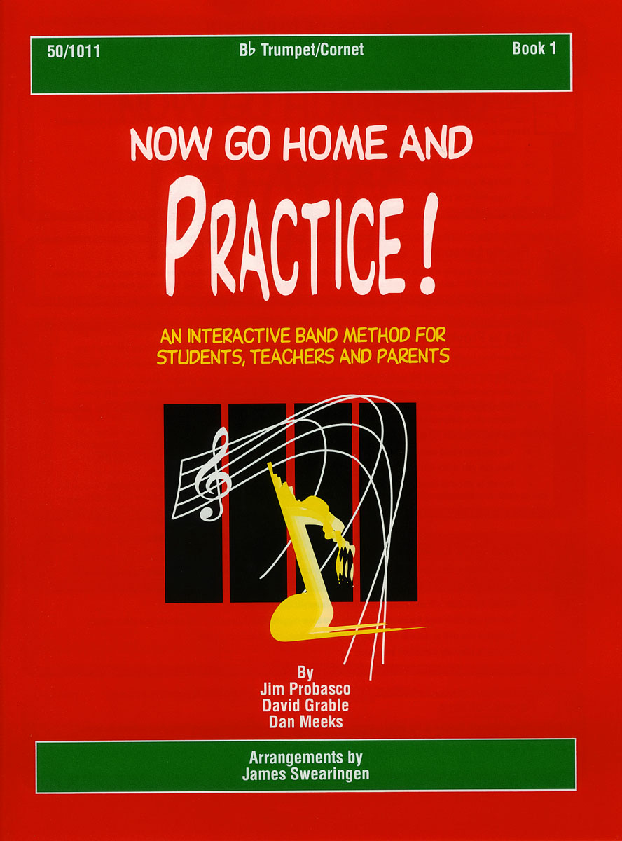 Now Go Home And Practice Book 1 Trumpet Cornet