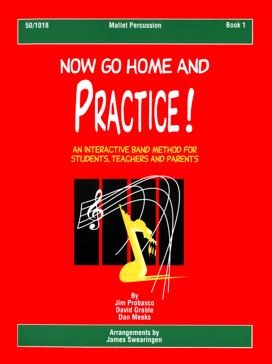 Now Go Home And Practice Book 1 Mallet Percussion