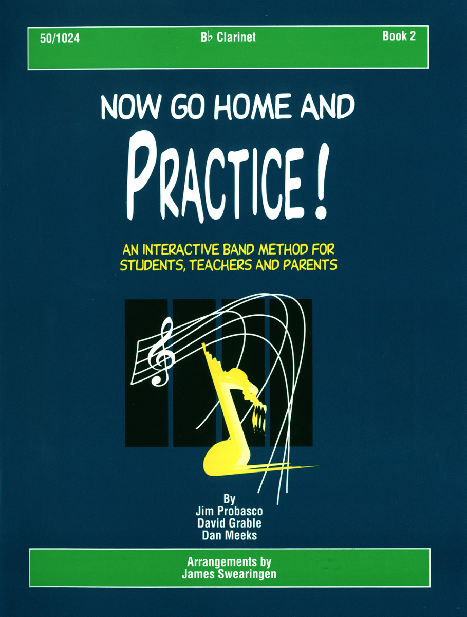 Now Go Home And Practice Book 2 Clarinet