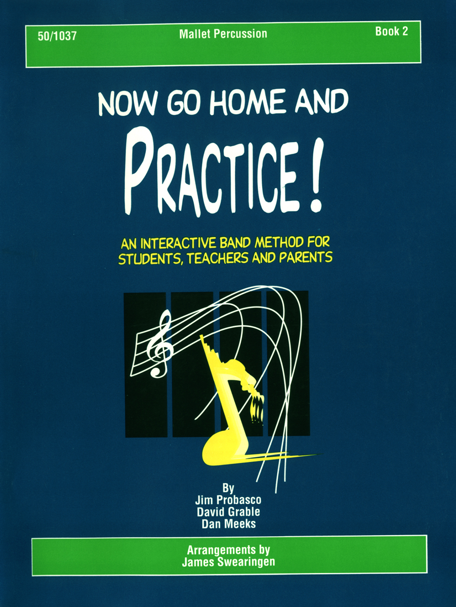 Now Go Home And Practice Book 2 Mallet Percussion