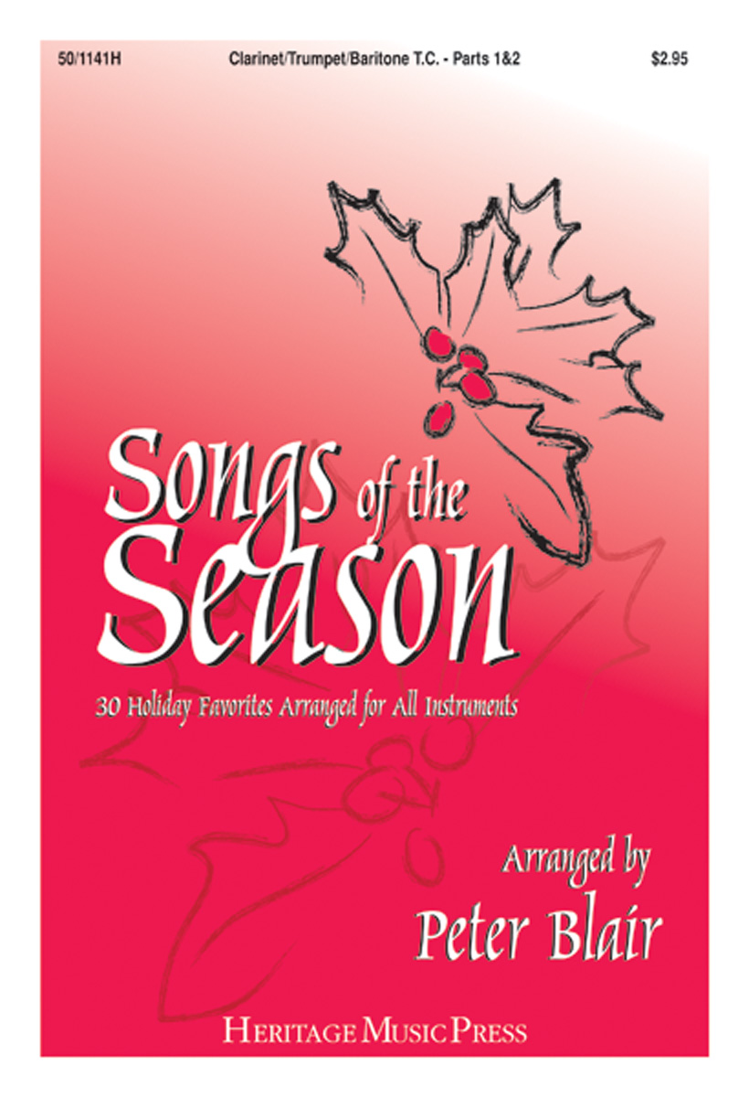 Songs of the Season - Clarinet/Trumpet/Baritone T.C. (Parts 1 & 2)