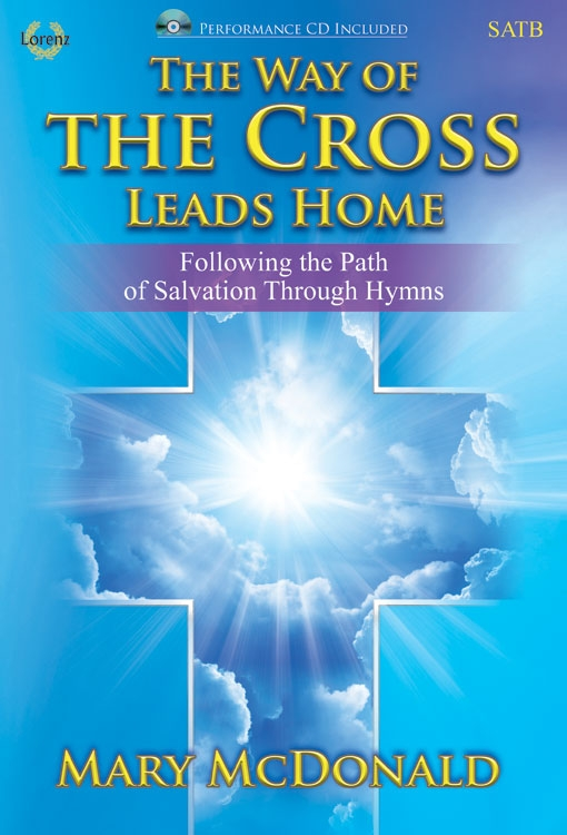 The Way of the Cross Leads Home - SATB Score with CD