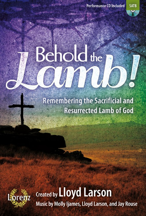 Behold the Lamb! - SATB Score with Performance CD
