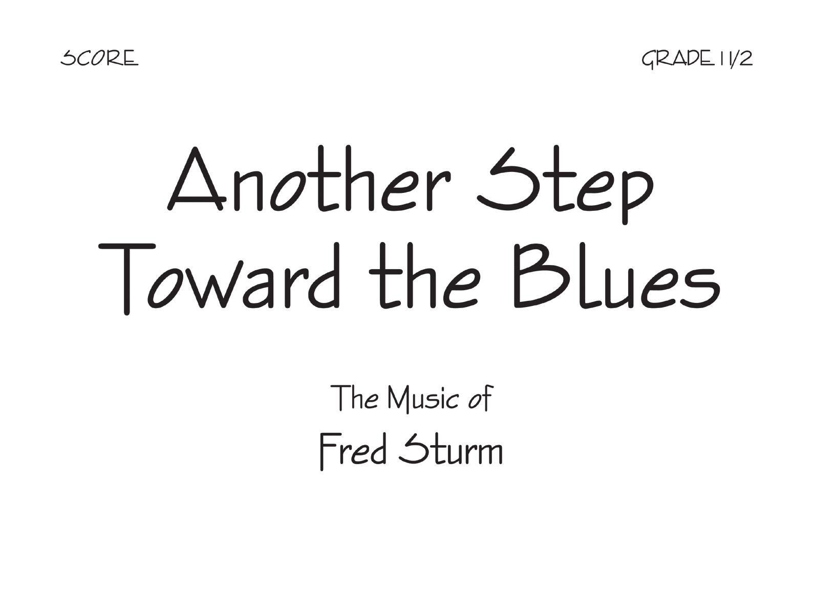 Another Step Toward the Blues - Score