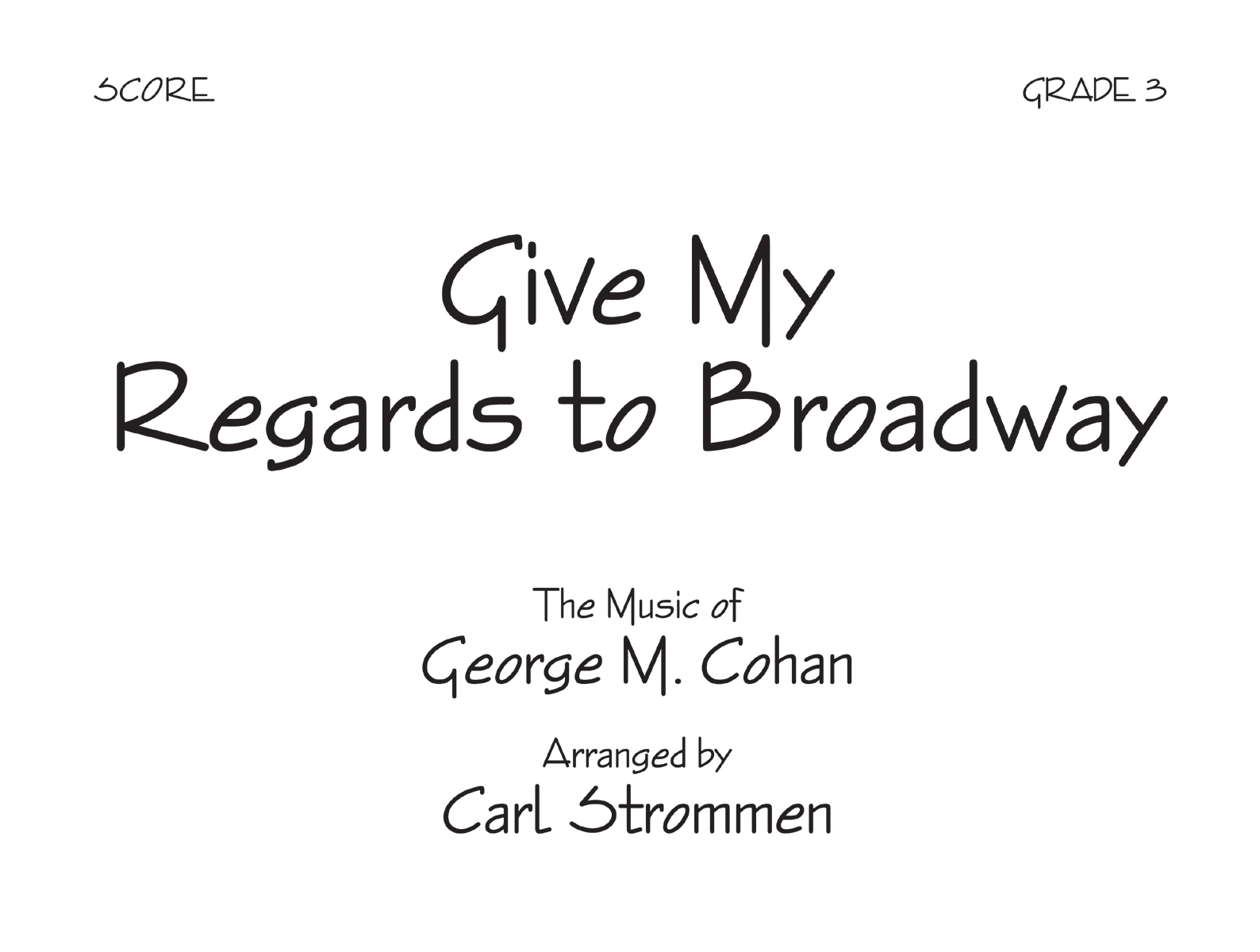 Give My Regards to Broadway - Score