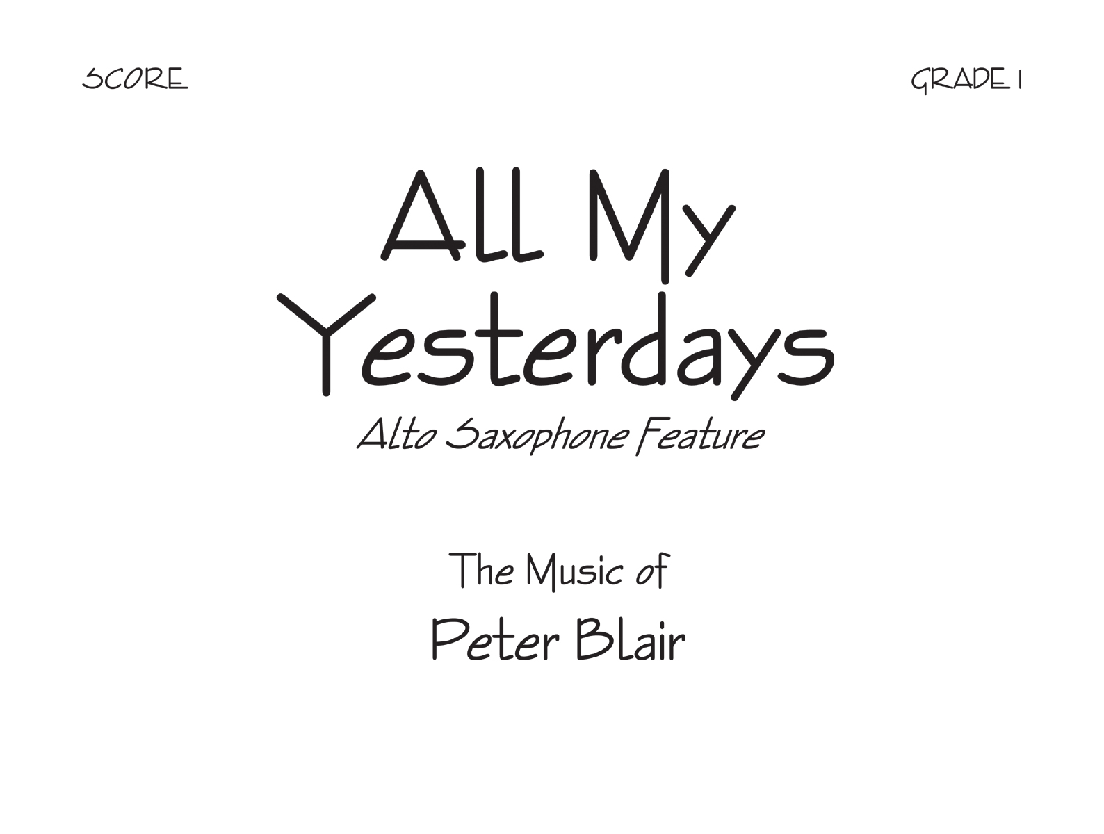 All My Yesterdays - Score