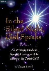 In the Silent Night, God Speaks