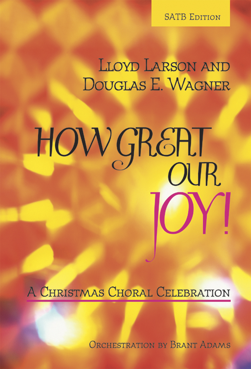 How Great Our Joy!