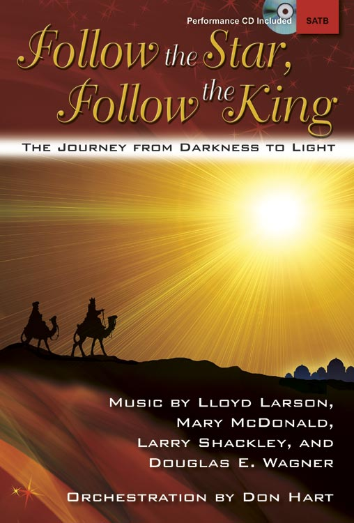 Follow the Star, Follow the King - SATB Score with CD
