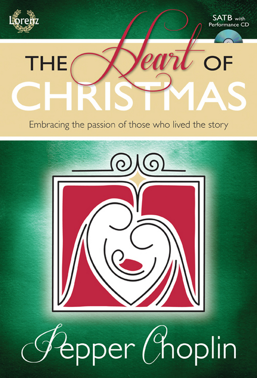 The Heart of Christmas - SATB Score with Performance CD