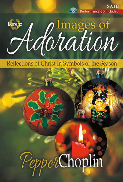 Images of Adoration - SATB Score with Performance CD