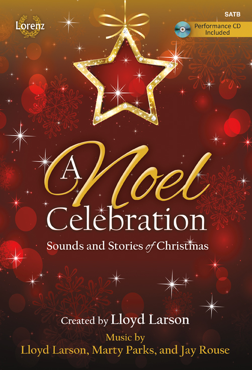 A Noel Celebration - SATB Score with Performance CD