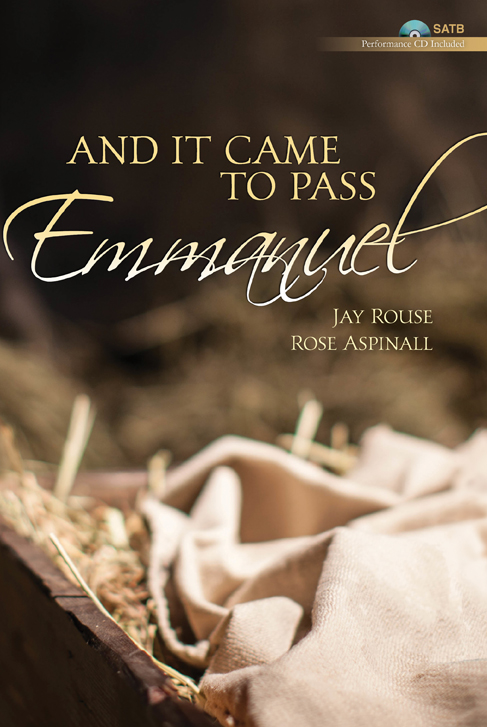 And It Came to Pass, Emmanuel - SATB Score with Performance CD