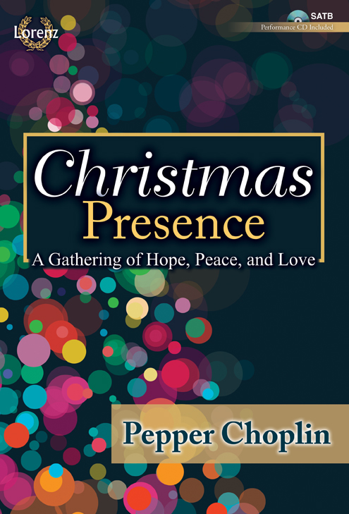 Christmas Presence - SATB with Performance CD