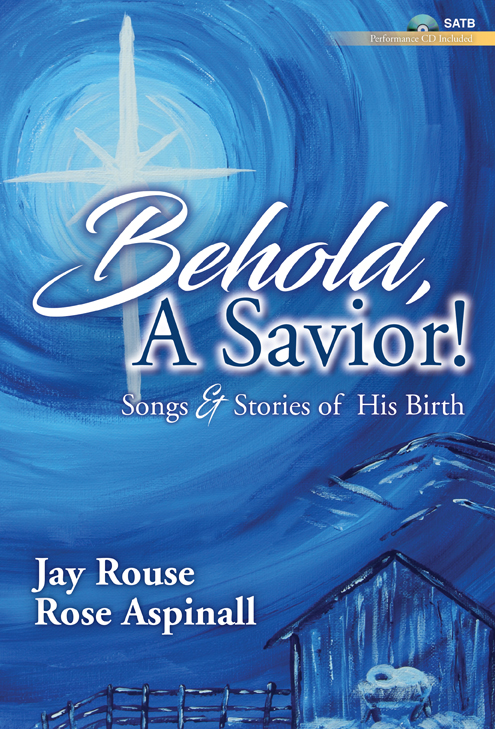Behold, A Savior! - SATB and Performance CD
