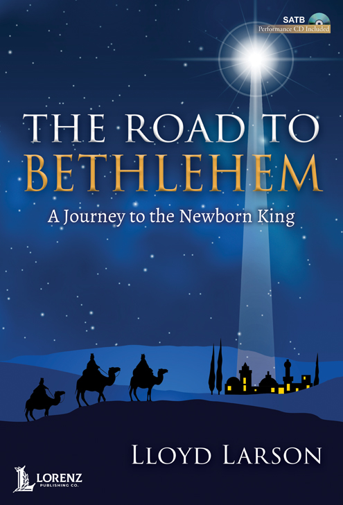 The Road to Bethlehem - SATB with Performance CD