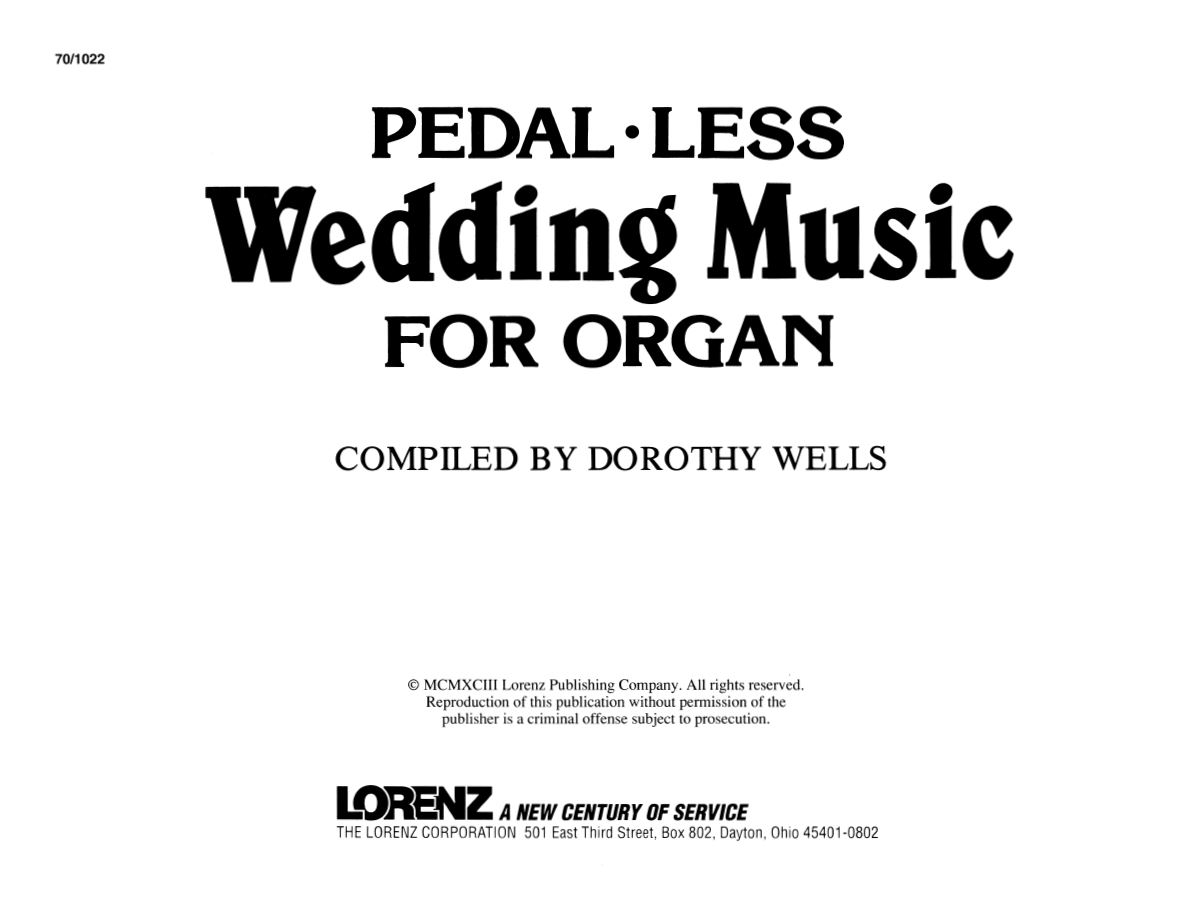 Pedal-less: Wedding Music For Organ