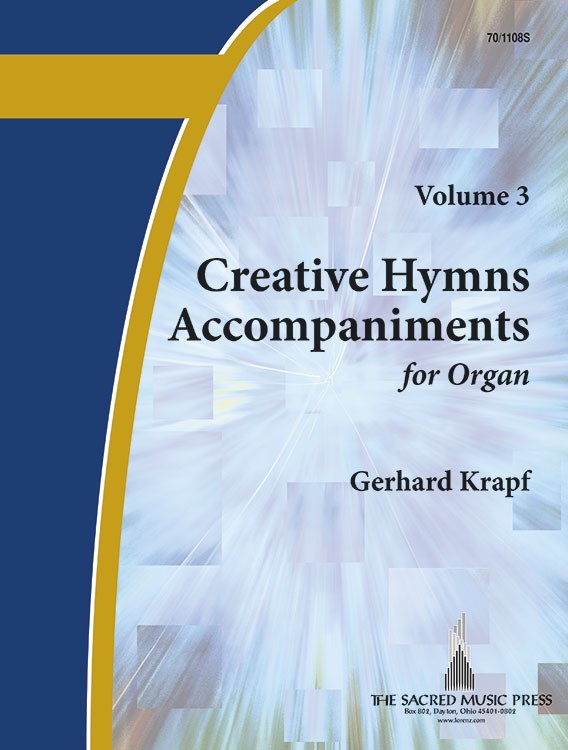 Creative Hymn Accompaniments for Organ, Vol. 3