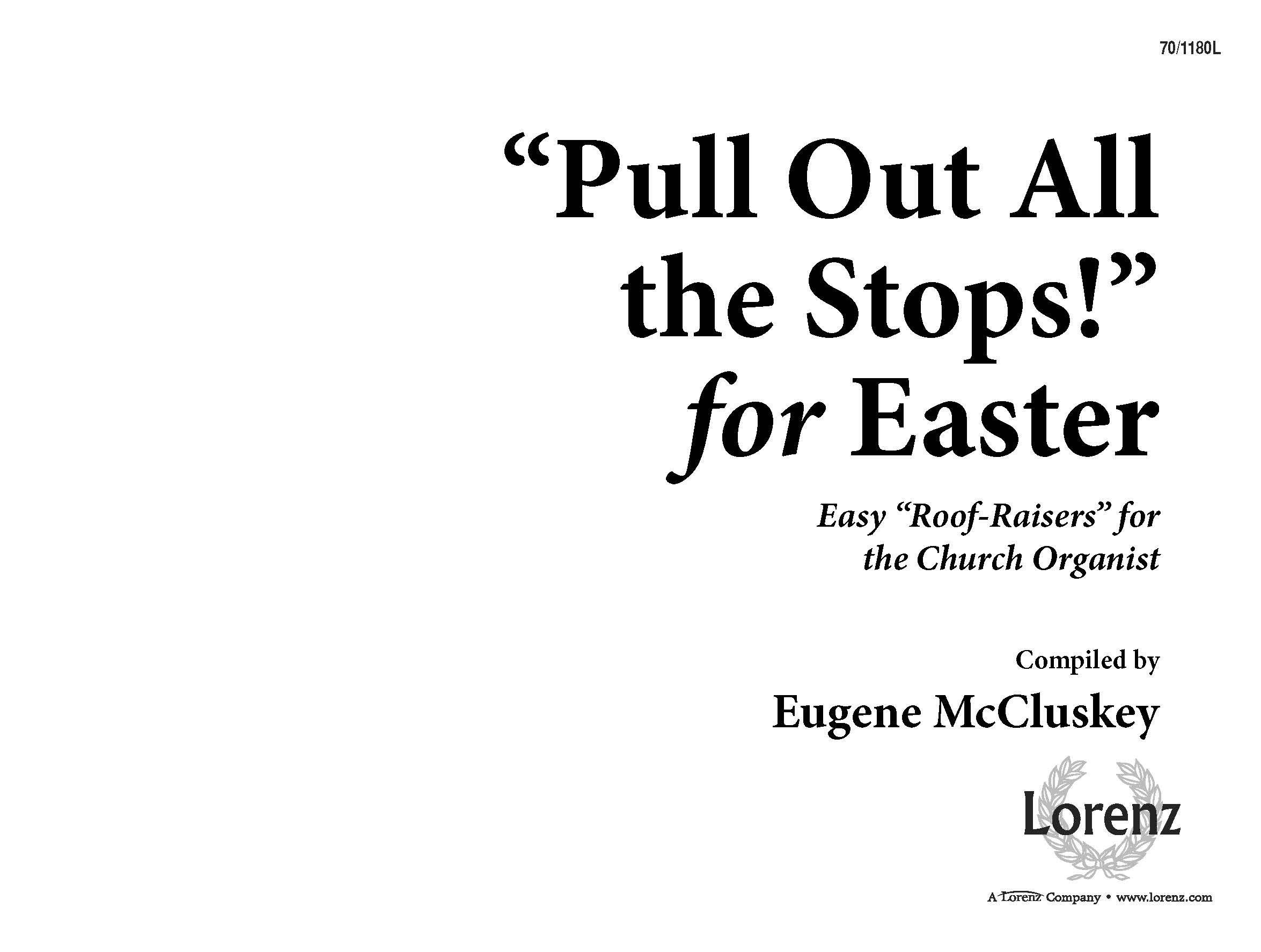 """Pull Out All the Stops!"" for Easter"