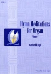 Hymn Meditations for Organ, Vol. 4