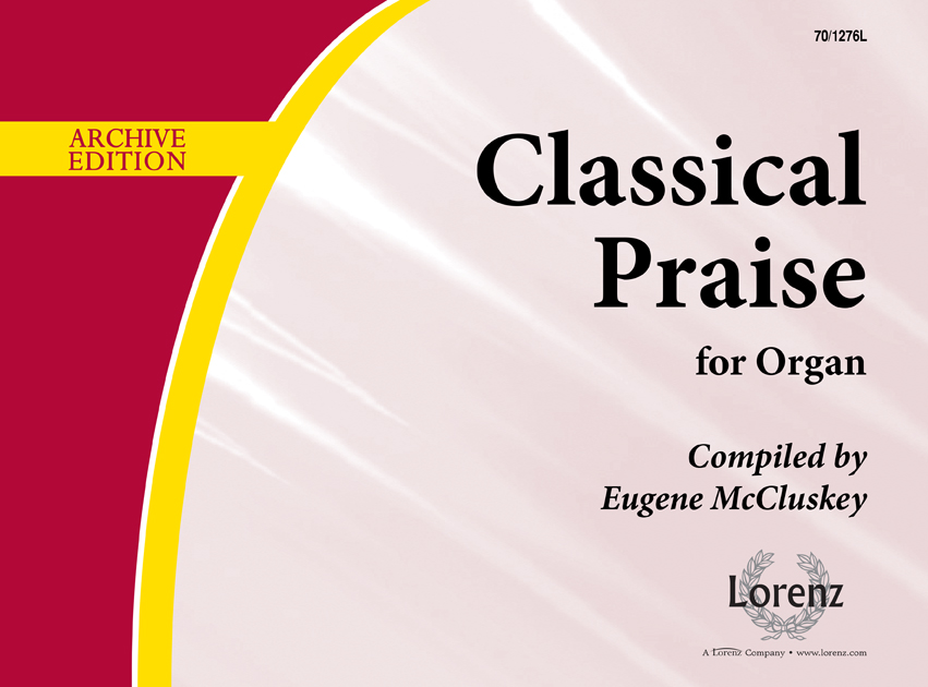 Classical Praise for Organ