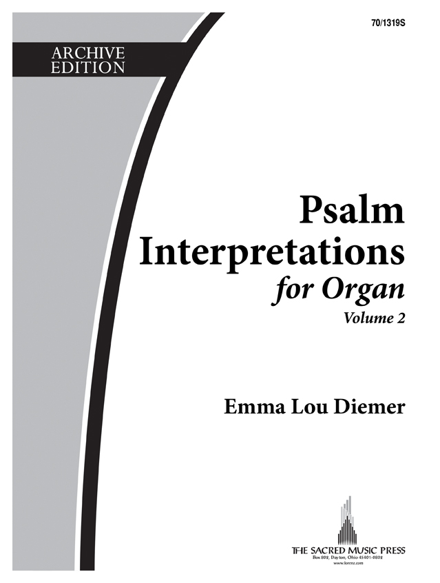 Psalm Interpretations for Organ, Volume 2