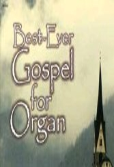 Best-ever Gospel for Organ