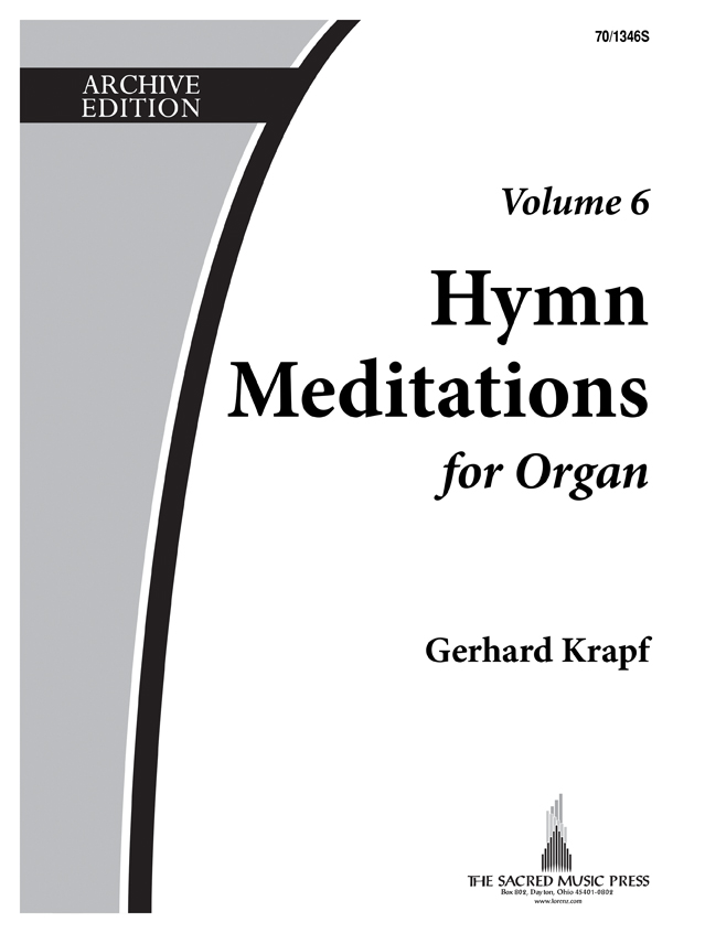 Hymn Meditations for Organ, Vol. 6