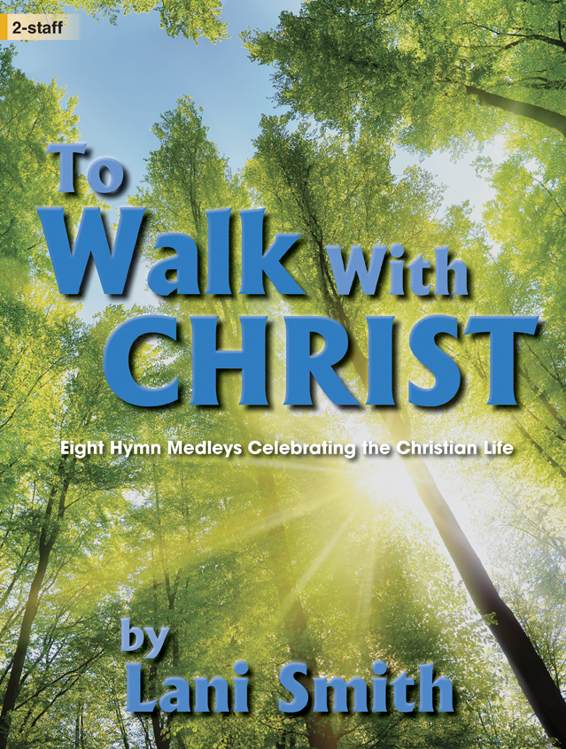 To Walk with Christ