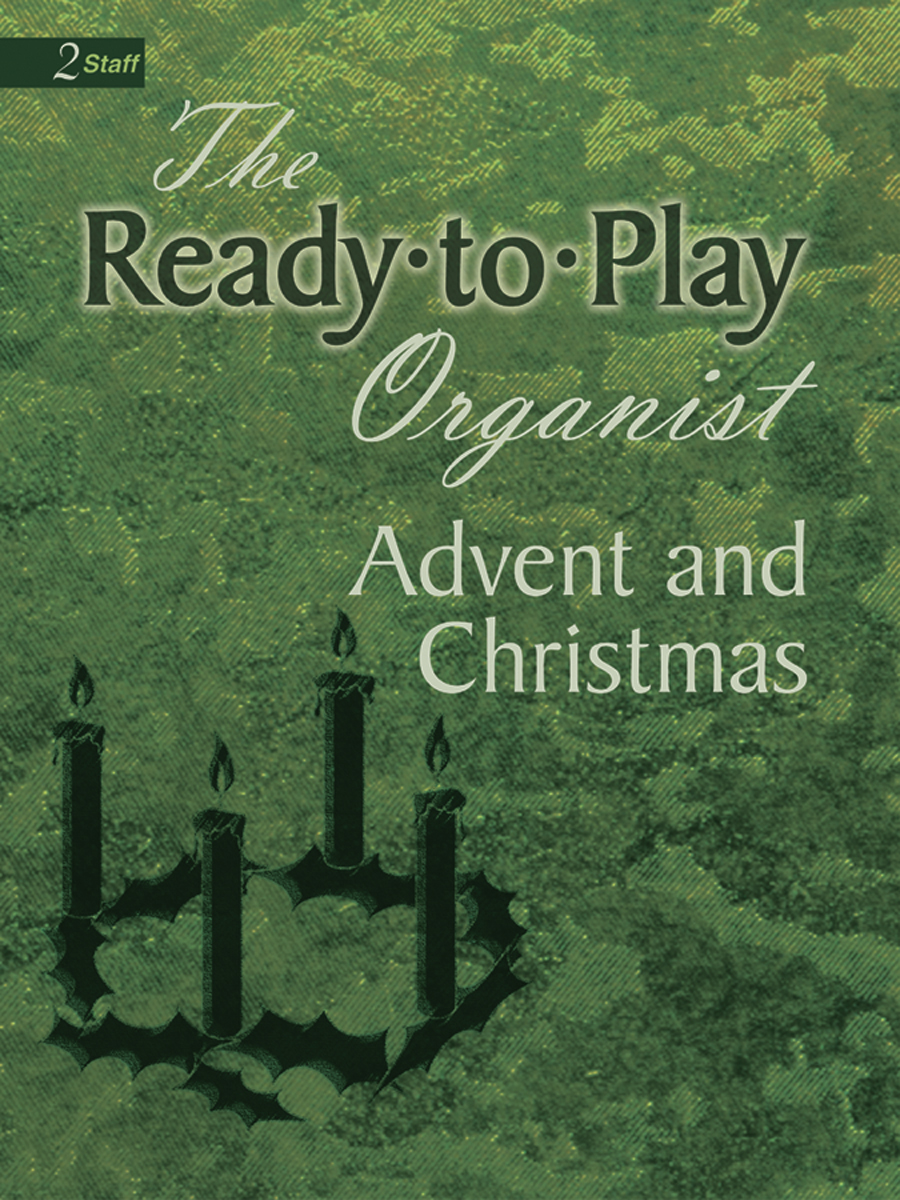 Ready-to-Play Organist: Advent and Christmas