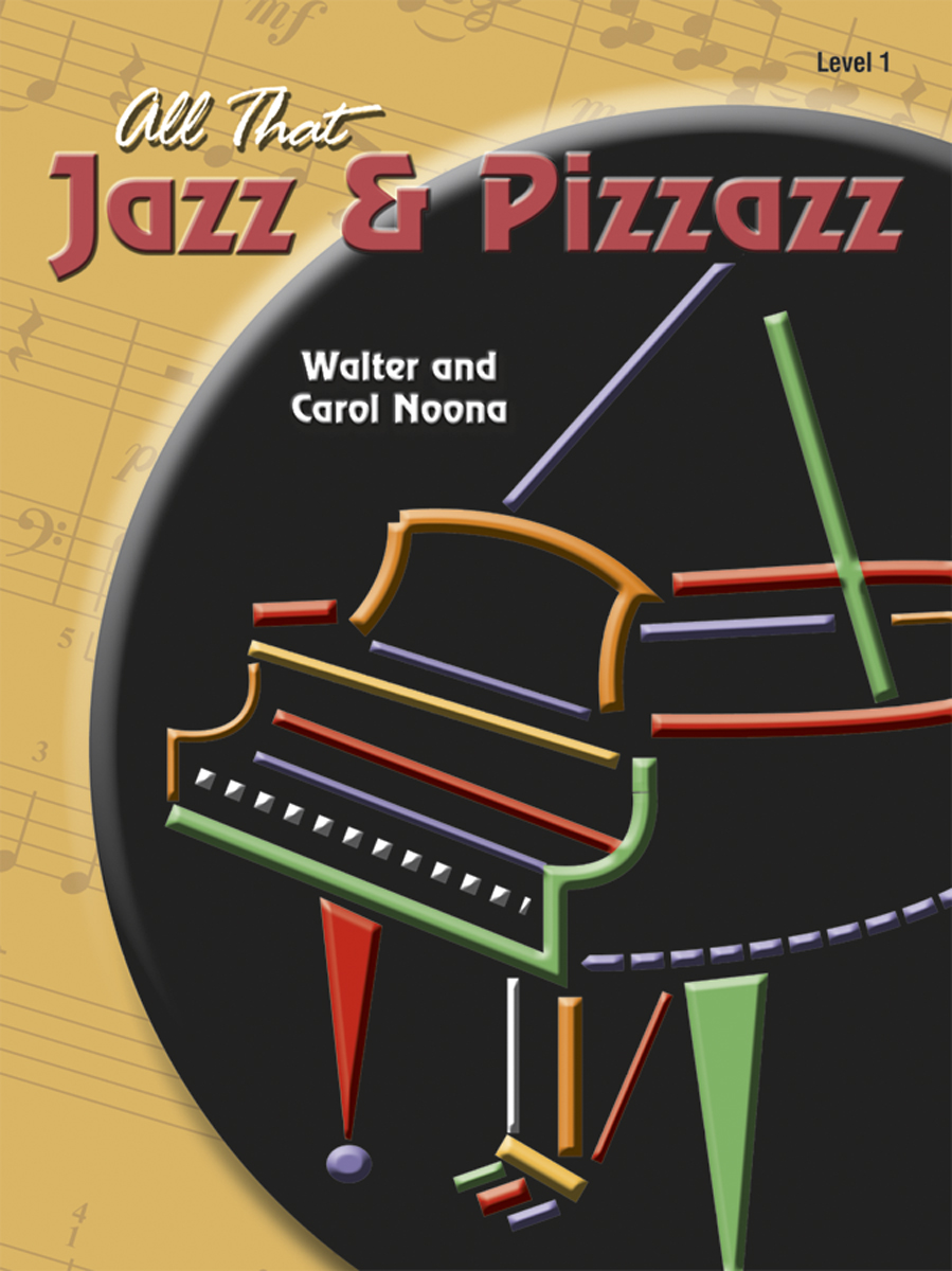 All That Jazz and Pizzazz - Book 1