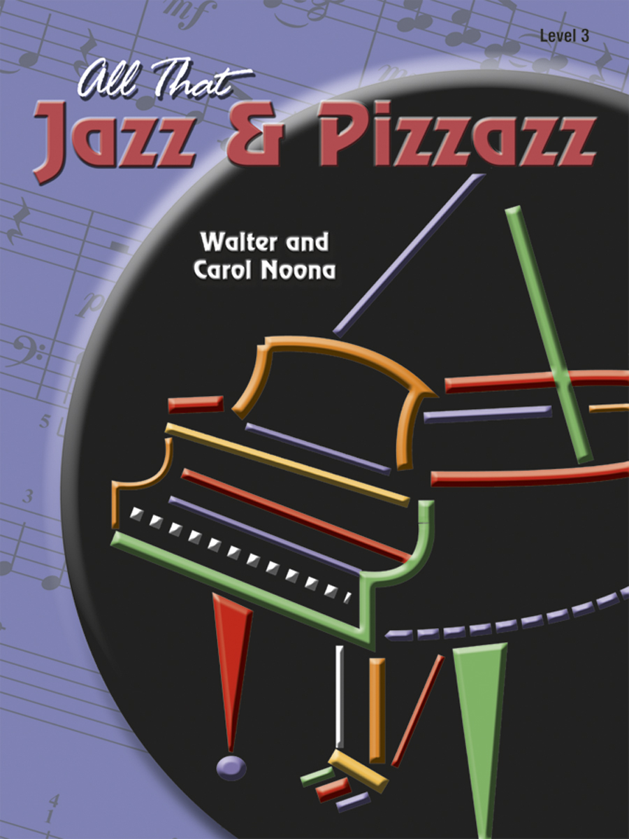 All That Jazz and Pizzazz - Book 3