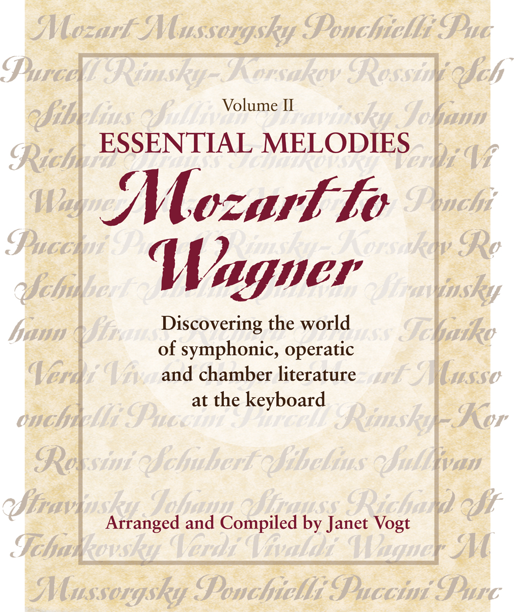 Essential Melodies, Vol. II: Mozart to Wagner