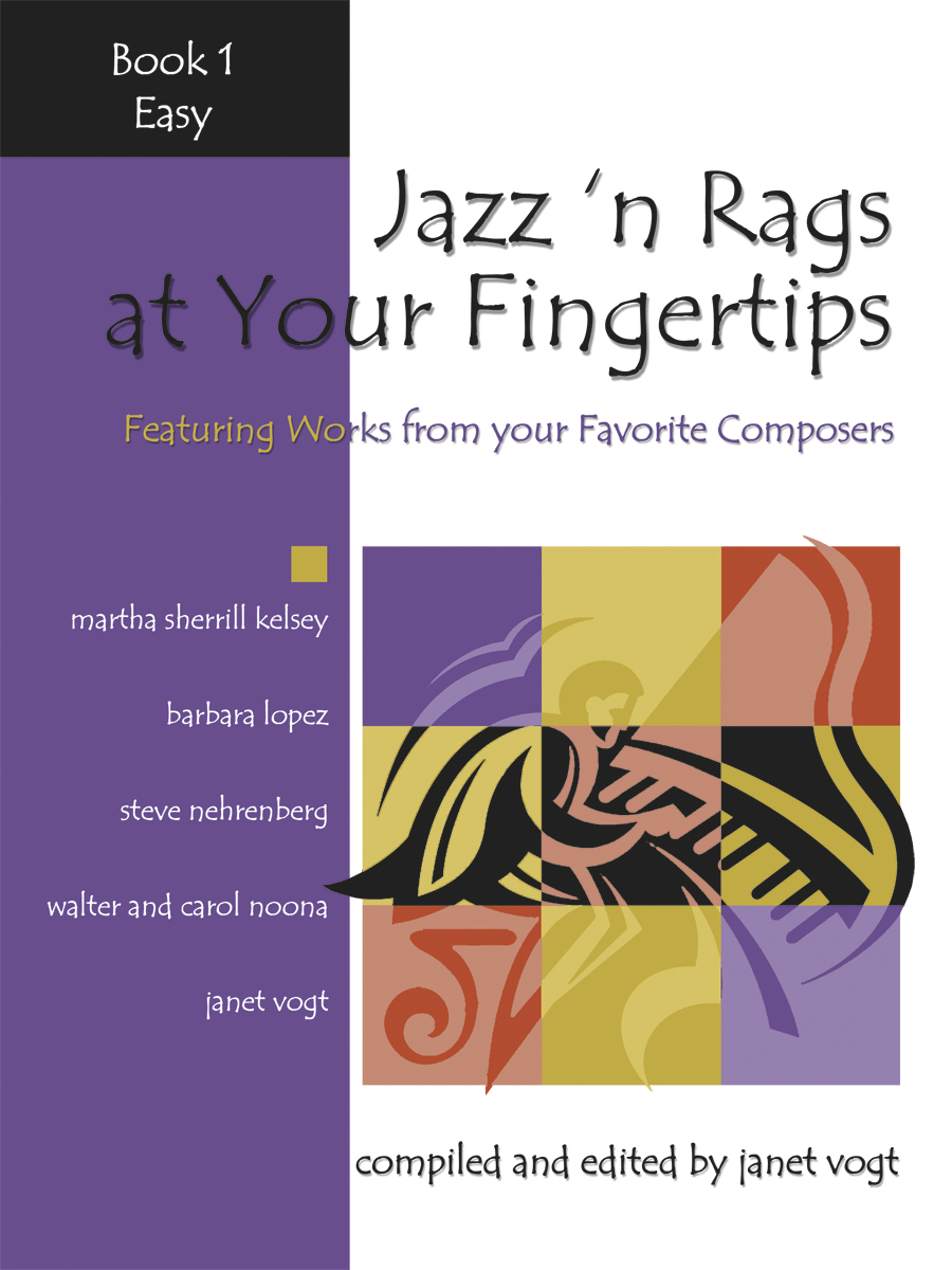 Jazz 'n Rags at Your Fingertips - Book 1, Easy