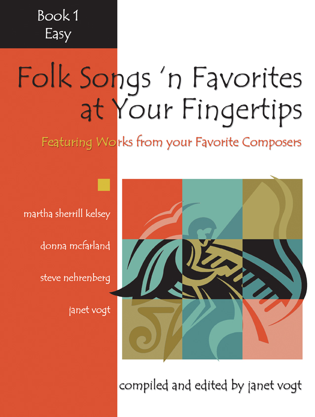 Folk Songs 'n Favorites at Your Fingertips - Book 1