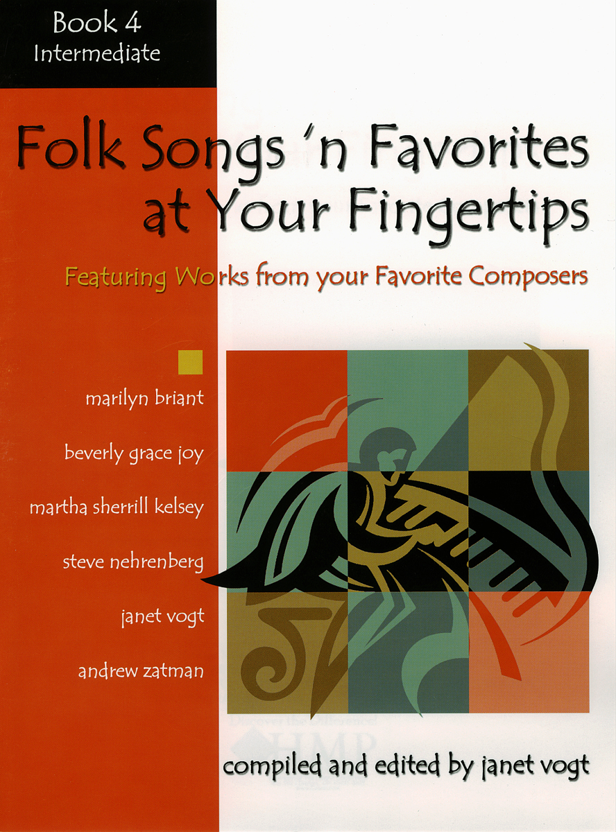 Folk Songs 'n Favorites at Your Fingertips - Book 4