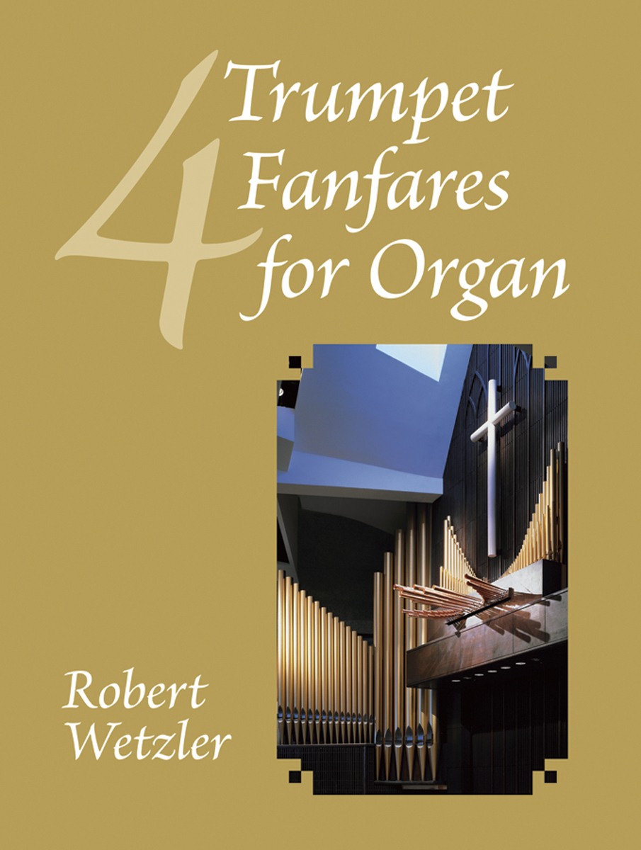 Four Trumpet Fanfares for Organ