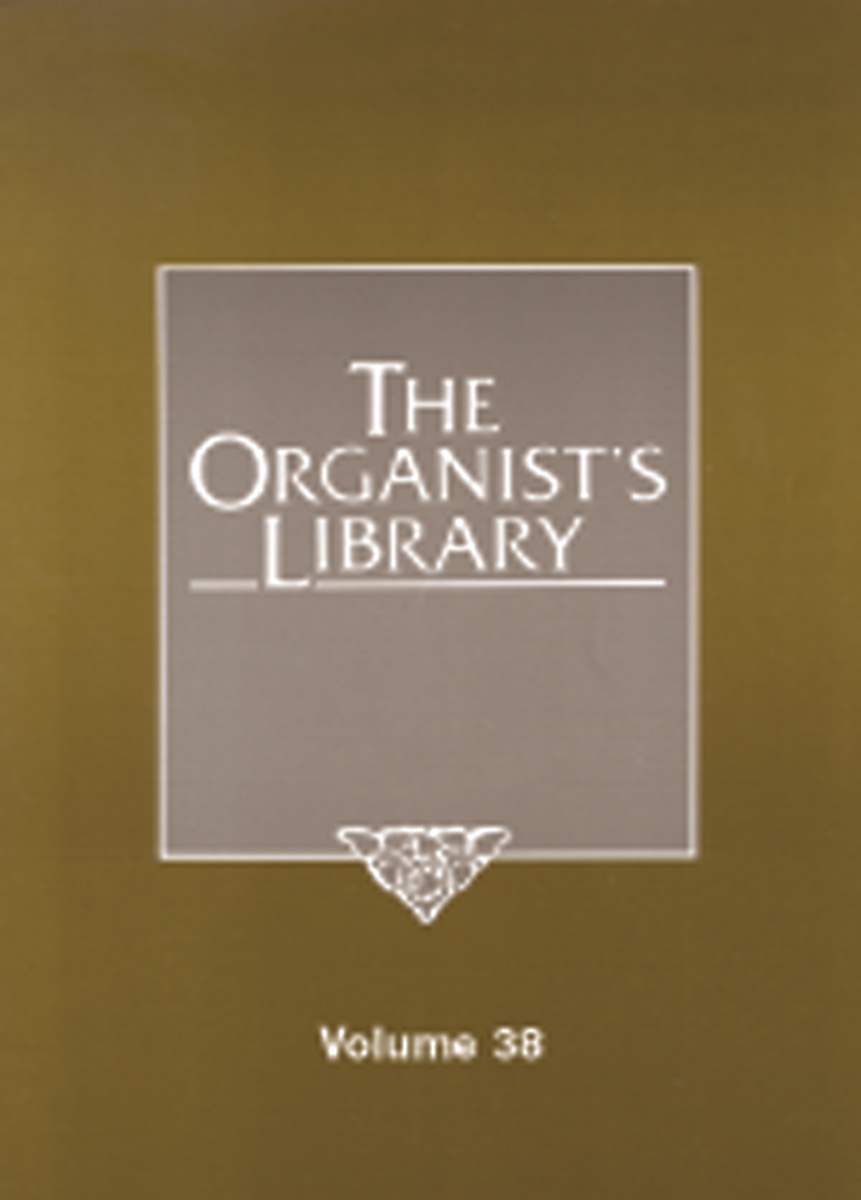 The Organist's Library, Vol. 38