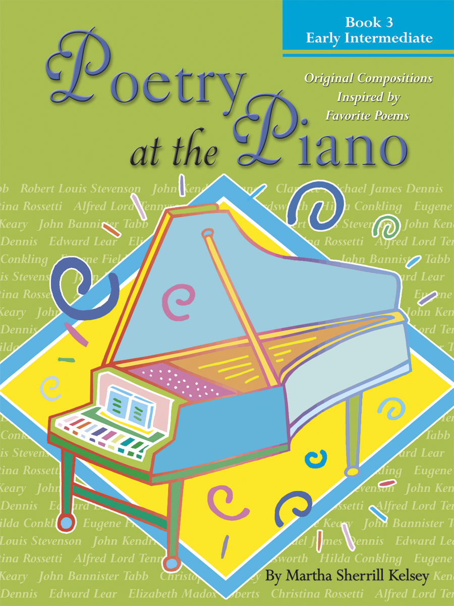 Poetry at the Piano - Book 3, Early Intermediate