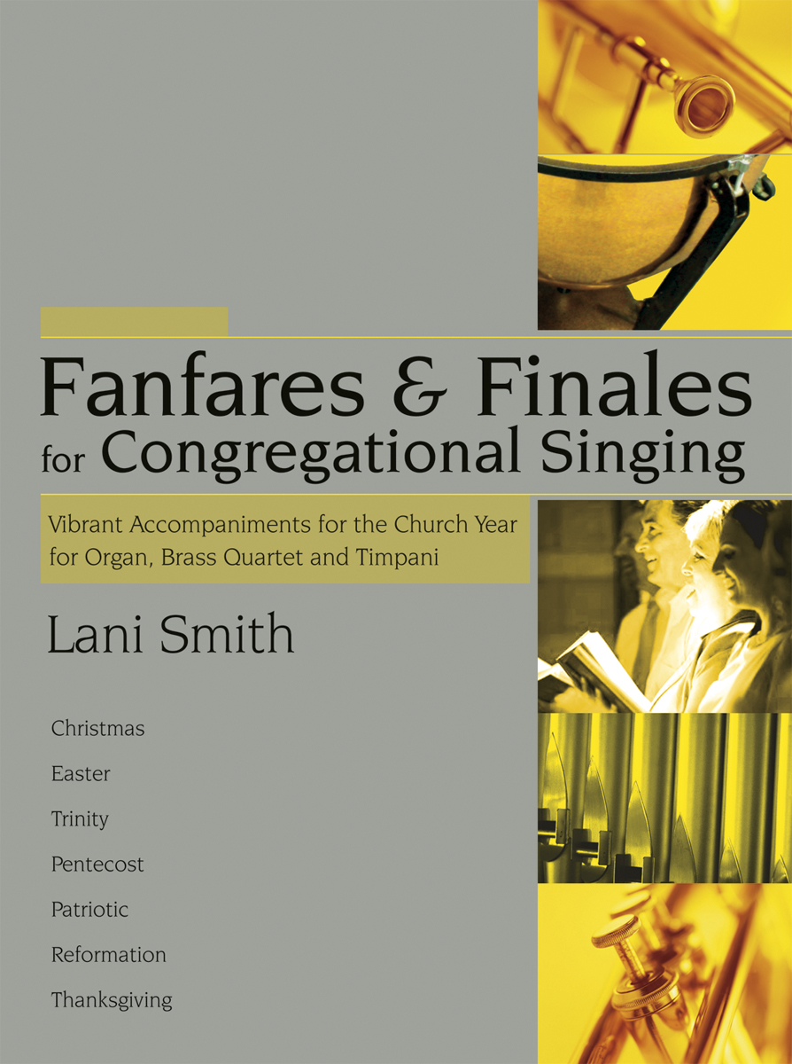 Fanfares and Finales for Congregational Singing